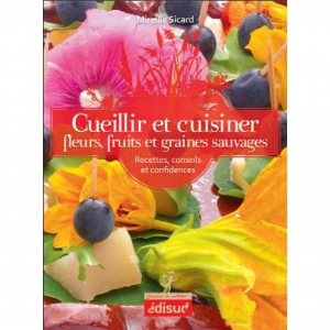 cueillir-cuisiner-fleurs-fruits-graines