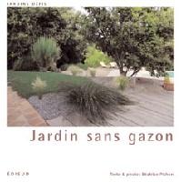 Jardin sans gazon 9782744908040 edisud - Jardin sans gazon ...
