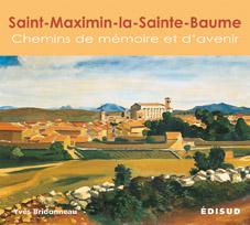 Saint maximin la sainte baume 9782744909566 edisud for Garage auto saint maximin la sainte baume